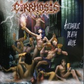 Cirrhosis - Alcoholic Death Noise - CD