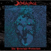 DEMONTAGE - The Principal Extinction (1CD) 2010