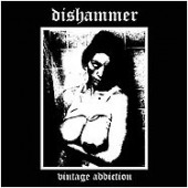 Dishammer - Vintage Addiction - CD