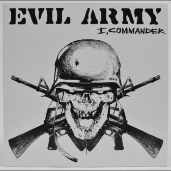 Evil Army - I, Commander - 7""