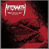 Aftermath - When Will You Die Demos 1986/1987 - Vinyl LP