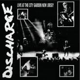 Discharge - Live at the City Garden New Jersey - LP
