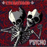 Eyehategod/Psycho - Split 9-inch