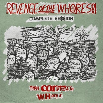 The Corporate Whores - Revenge of the Whores - 12-inch LP
