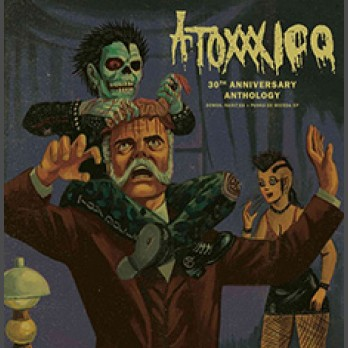 Atoxxxico - 30th Anniversary Anthology - 12-inch LP