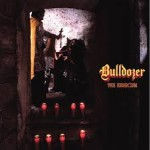 Bulldozer - The Exorcism - Digipak CD