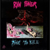 Raw Power - Mine to Kill - Digipak CD