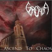 Gorephilia - Ascend to Chaos MCD