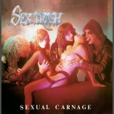Sextrash - Sexual Carnage - Digipak CD
