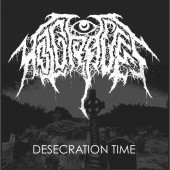 Hot Graves - Desecration Time (Vinyl)