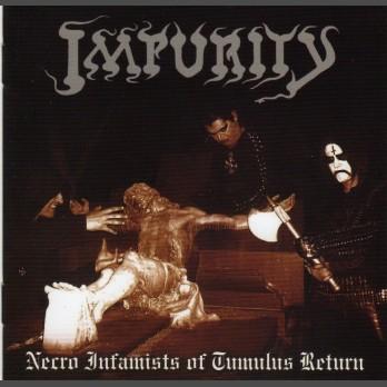Impurity - Necro Infamists of Tumulus Return - CD