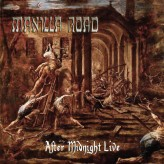 MANILLA ROAD - After Midnight Live (1CD) 1979