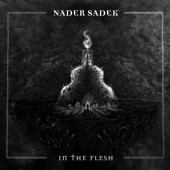 Nader Sadek - In The Flesh (Digipack)