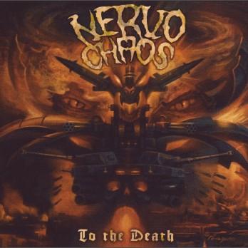 Nervochaos - To the Death - 12-inch vinyl