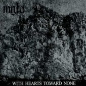 MGLA - With Hearts Towards None - CD