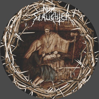 "NUNSLAUGHTER - Christmassacre (7"" PICTURE DISC w/ Insert)"