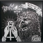 "PROFANATICA - Sickened By Holy Host (12"" DOUBLE LP)"