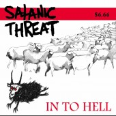 SATANIC THREAT - In To Hell (CD)