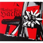 Baise Ma Hache - Le Grand Suicide - Digipak CD